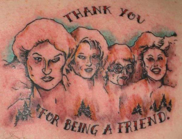 mt rushmore golden girls tattoo 80s Tattoos That Are Totally Rad